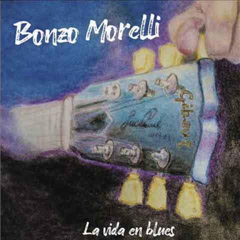 bonzo_morelli_la vida_en_blues